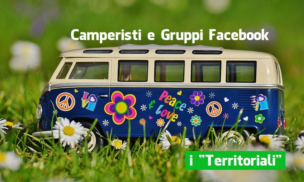 """Camperisti e Gruppi Facebook: i """"Territoriali"""""""