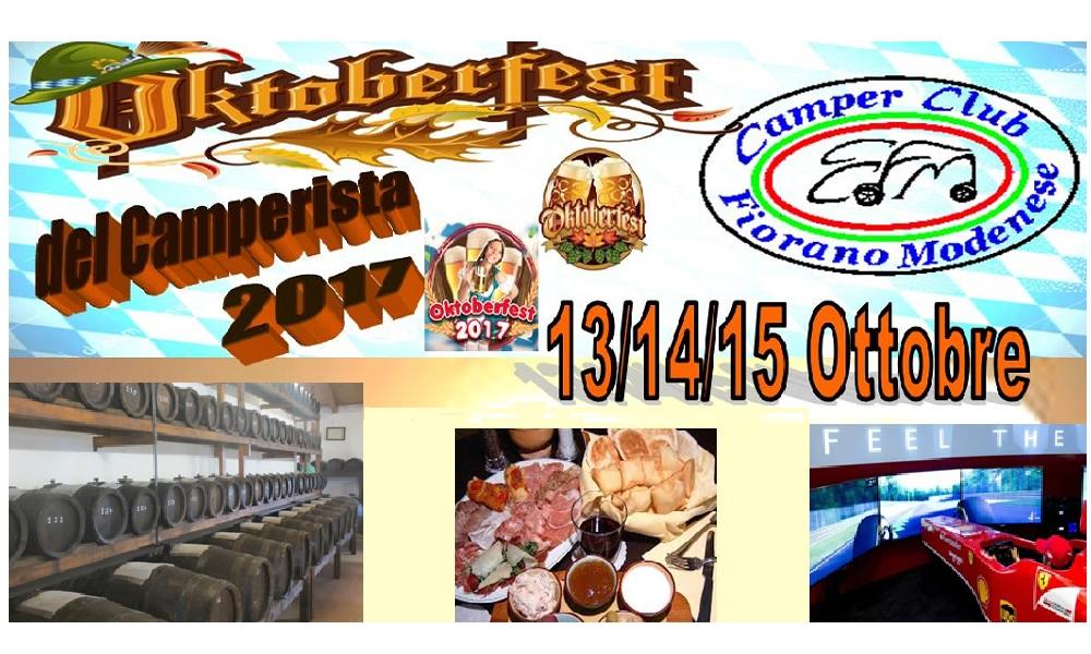 Fiorano (MO) 13-14-15 ottobre 2017: Raduno Camper Oktoberfest del Camperista