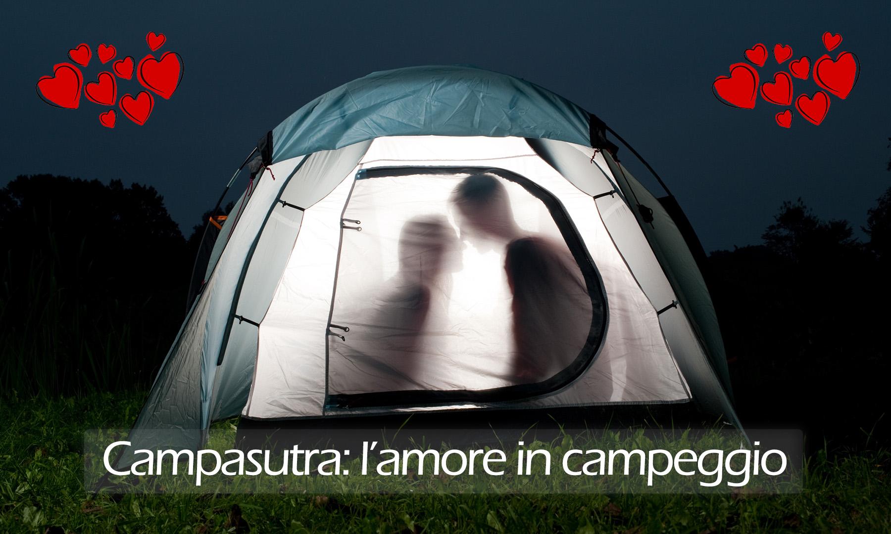 Campasutra: l'amore in campeggio
