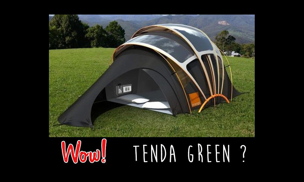 Tenda green: innovazione o marketing di successo?
