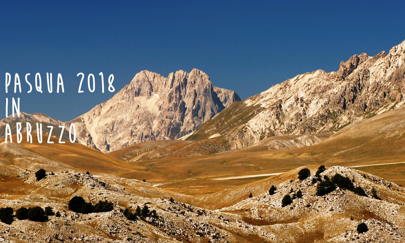 Pasqua 2018: evento in Abruzzo