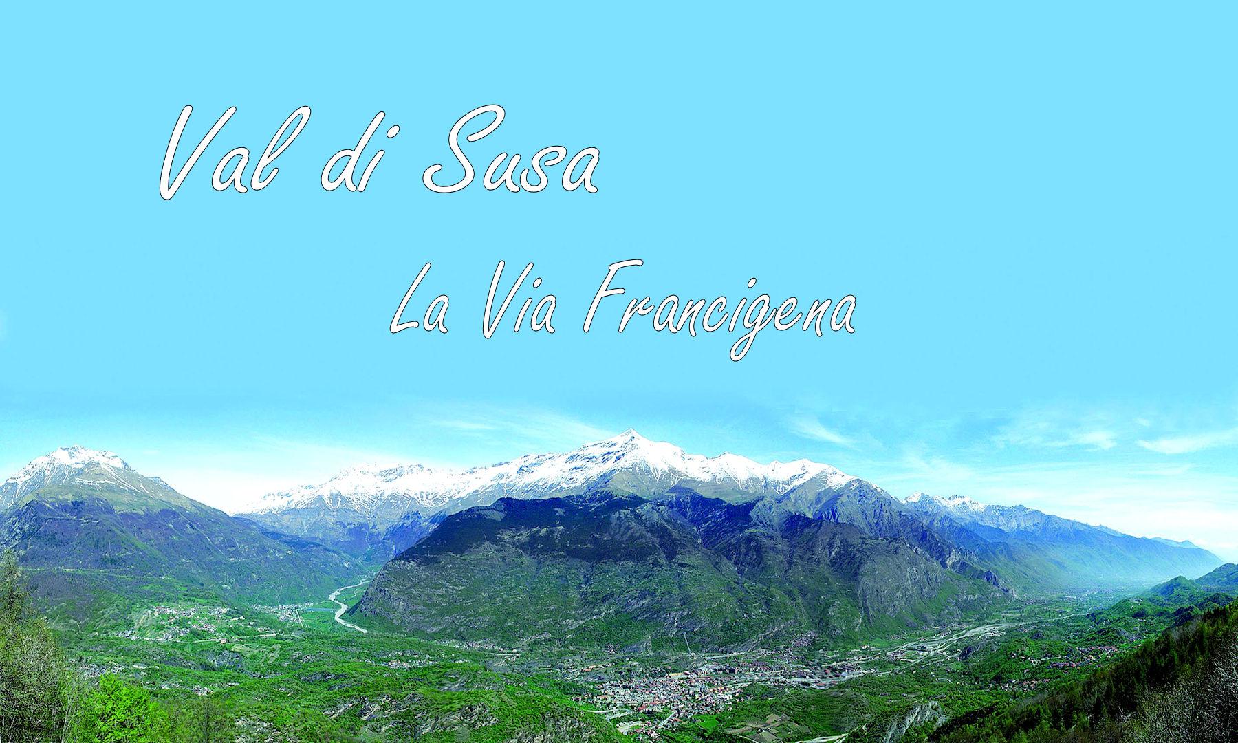 La Via Francigena in Val di Susa