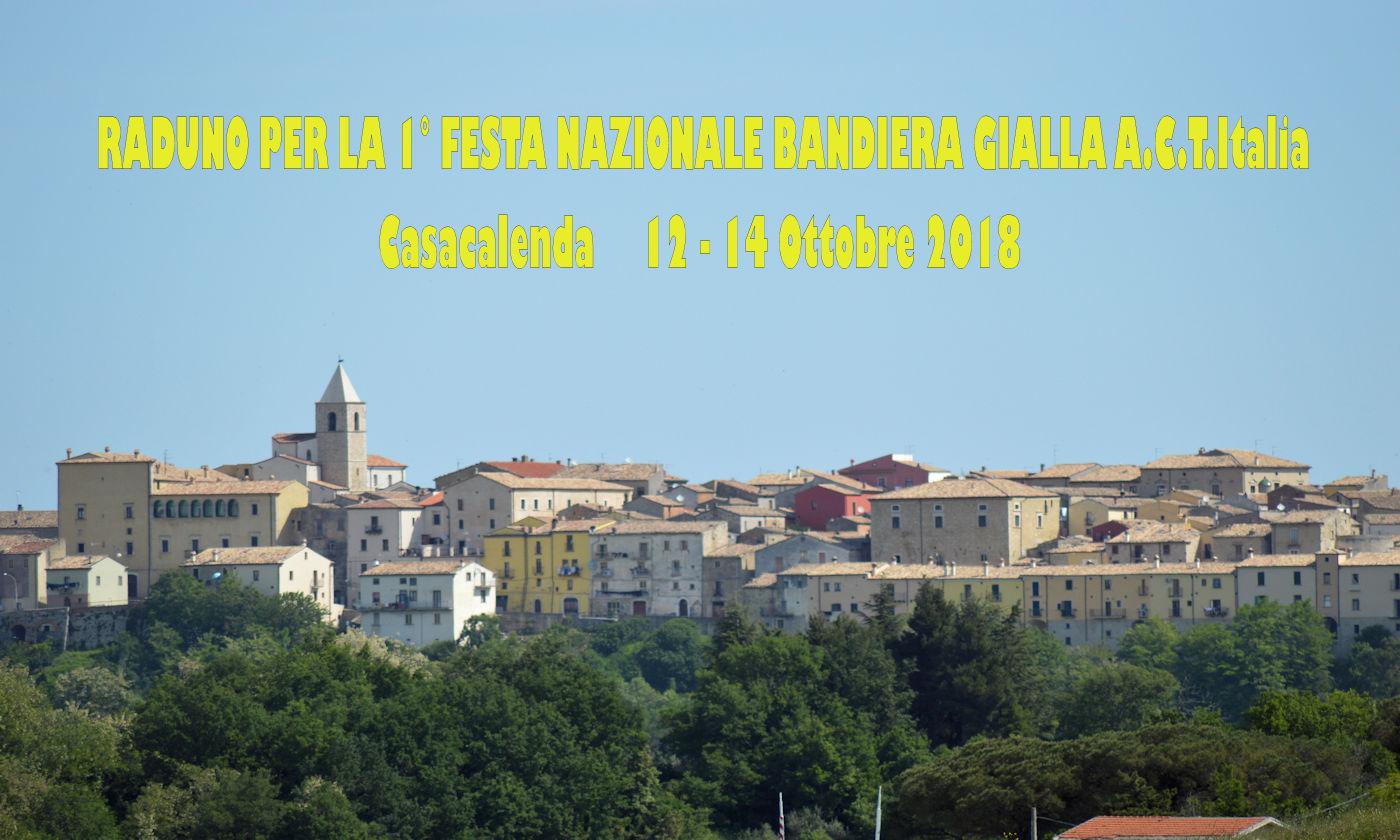 Prima festa nazionale Bandiera Gialla A.C.T.Italia 12/14 Ottobre 2018